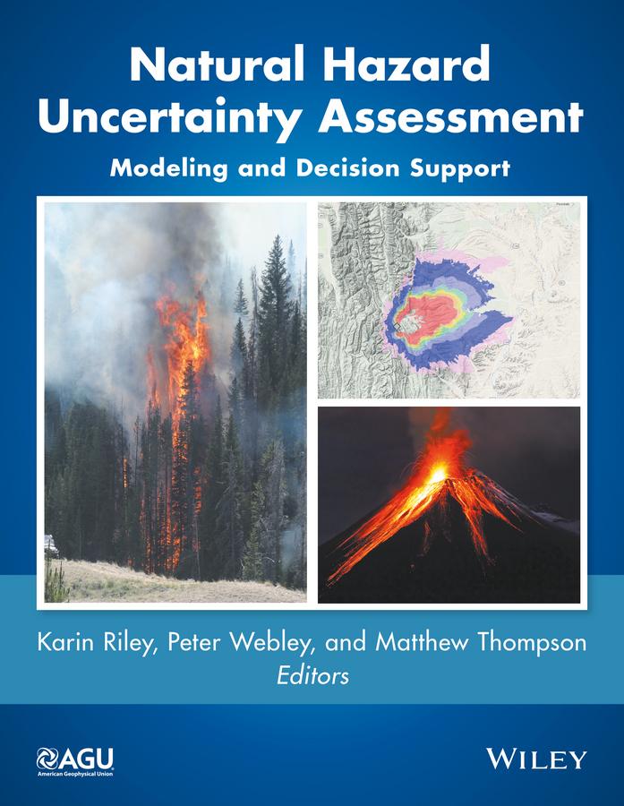 лучшая цена Matthew Thompson Natural Hazard Uncertainty Assessment. Modeling and Decision Support