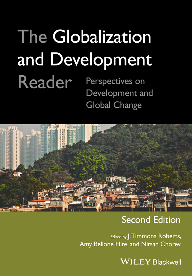 Nitsan Chorev The Globalization and Development Reader. Perspectives on Development and Global Change agriculture development strategies and poverty alleviation in india
