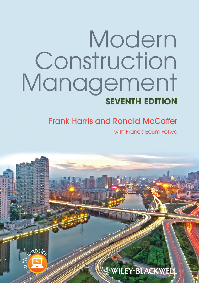 Ronald McCaffer Modern Construction Management radosavljevic milan construction management strategies a theory of construction management isbn 9781119968474