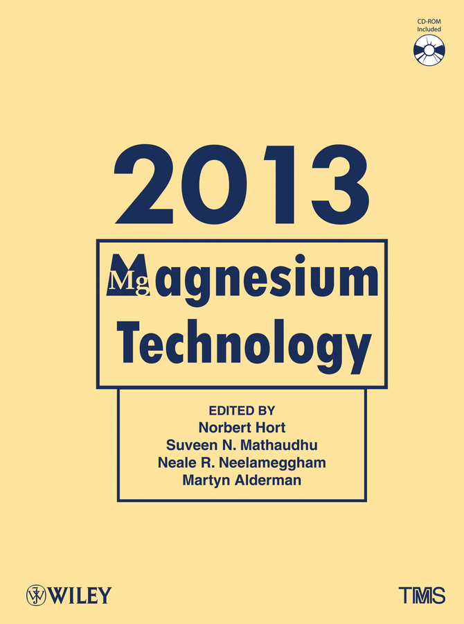 Norbert Hort Magnesium Technology 2013 ghali edward corrosion resistance of aluminum and magnesium alloys understanding performance and testing