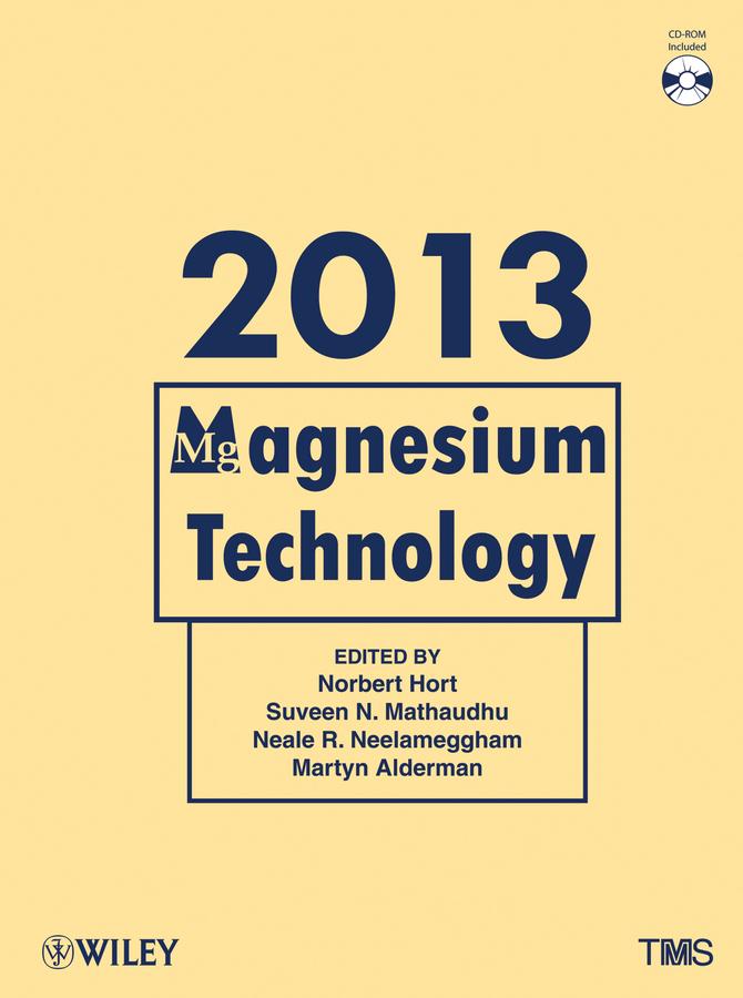 Norbert Hort Magnesium Technology 2013 john hryn n magnesium technology 2000