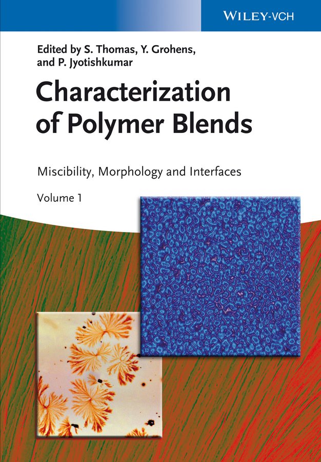 лучшая цена Sabu Thomas Characterization of Polymer Blends. Miscibility, Morphology and Interfaces