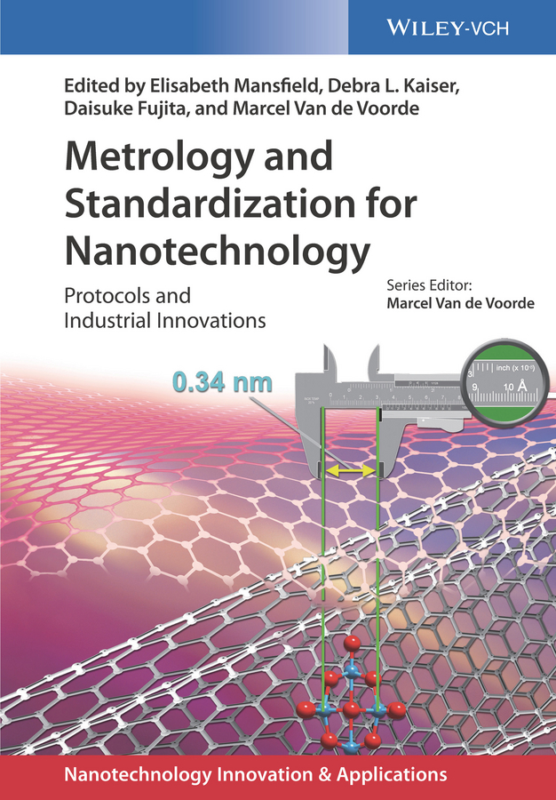 Elisabeth Mansfield Metrology and Standardization for Nanotechnology. Protocols and Industrial Innovations ratna tantra nanomaterial characterization an introduction