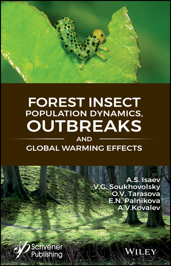 E. Palnikova N. Forest Insect Population Dynamics, Outbreaks, And Global Warming Effects цена