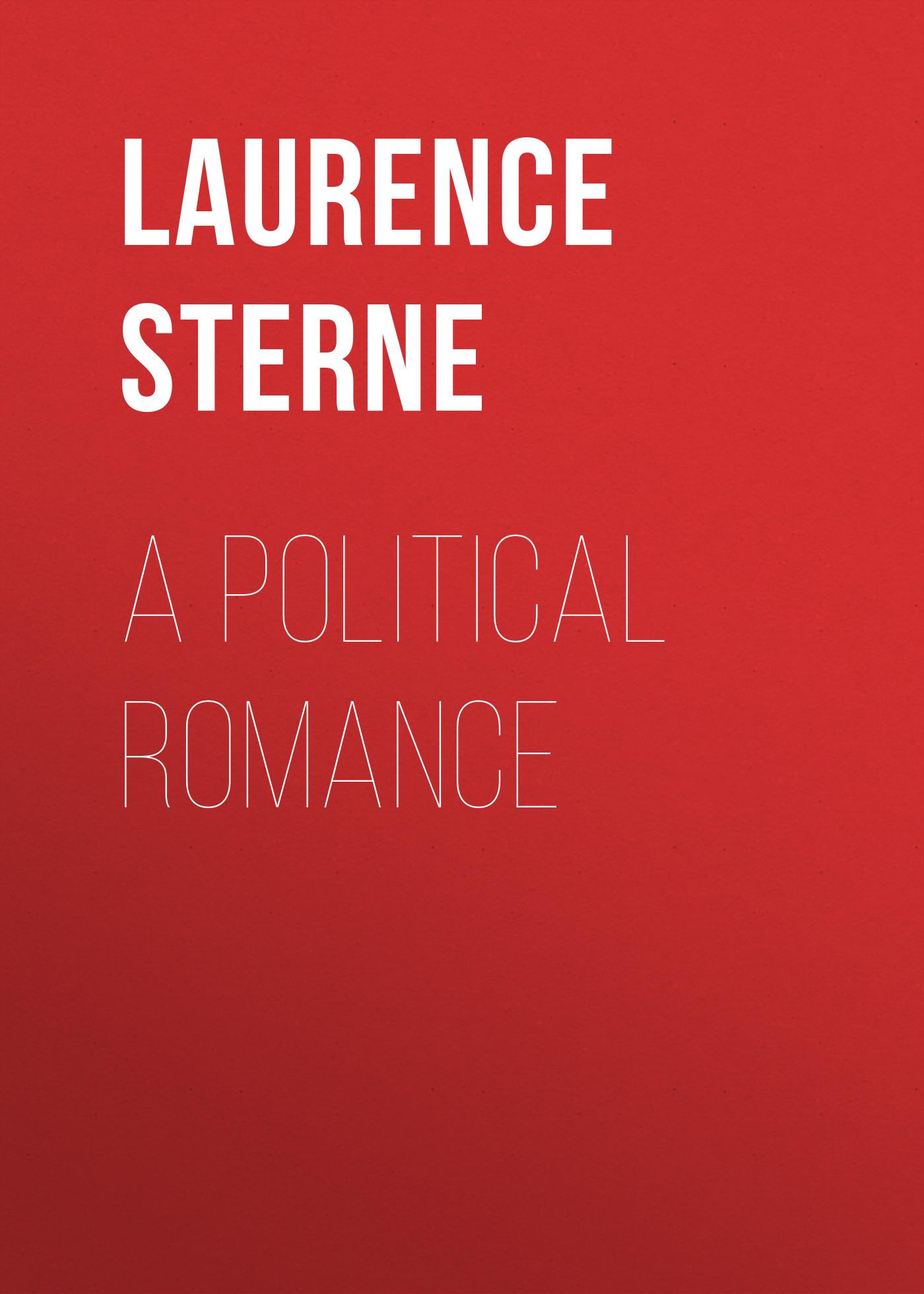 Laurence Sterne A Political Romance все цены