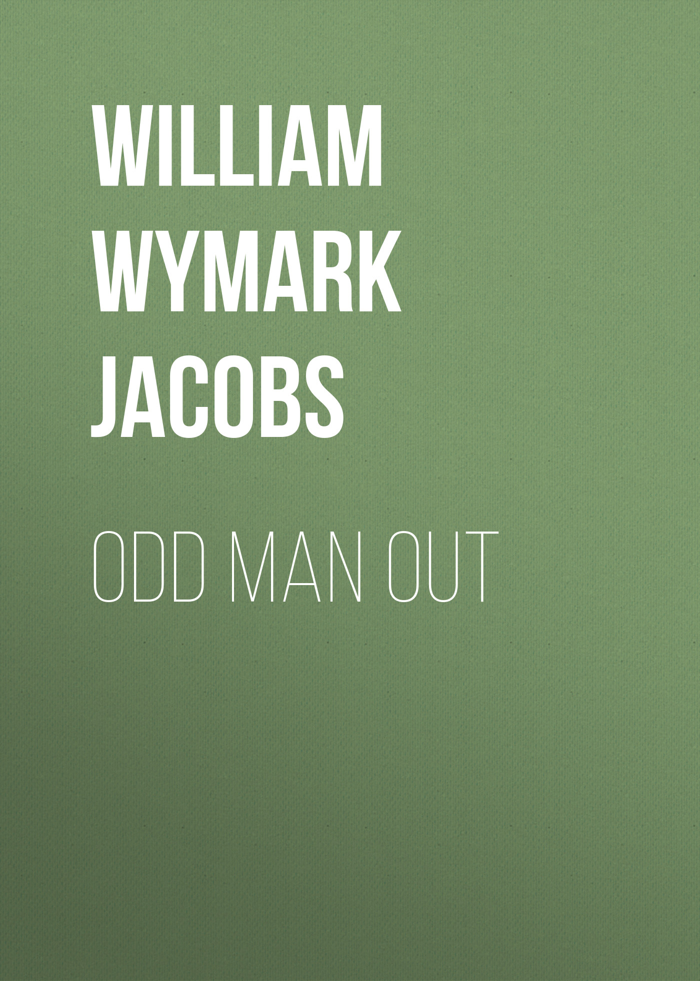 William Wymark Jacobs Odd Man Out