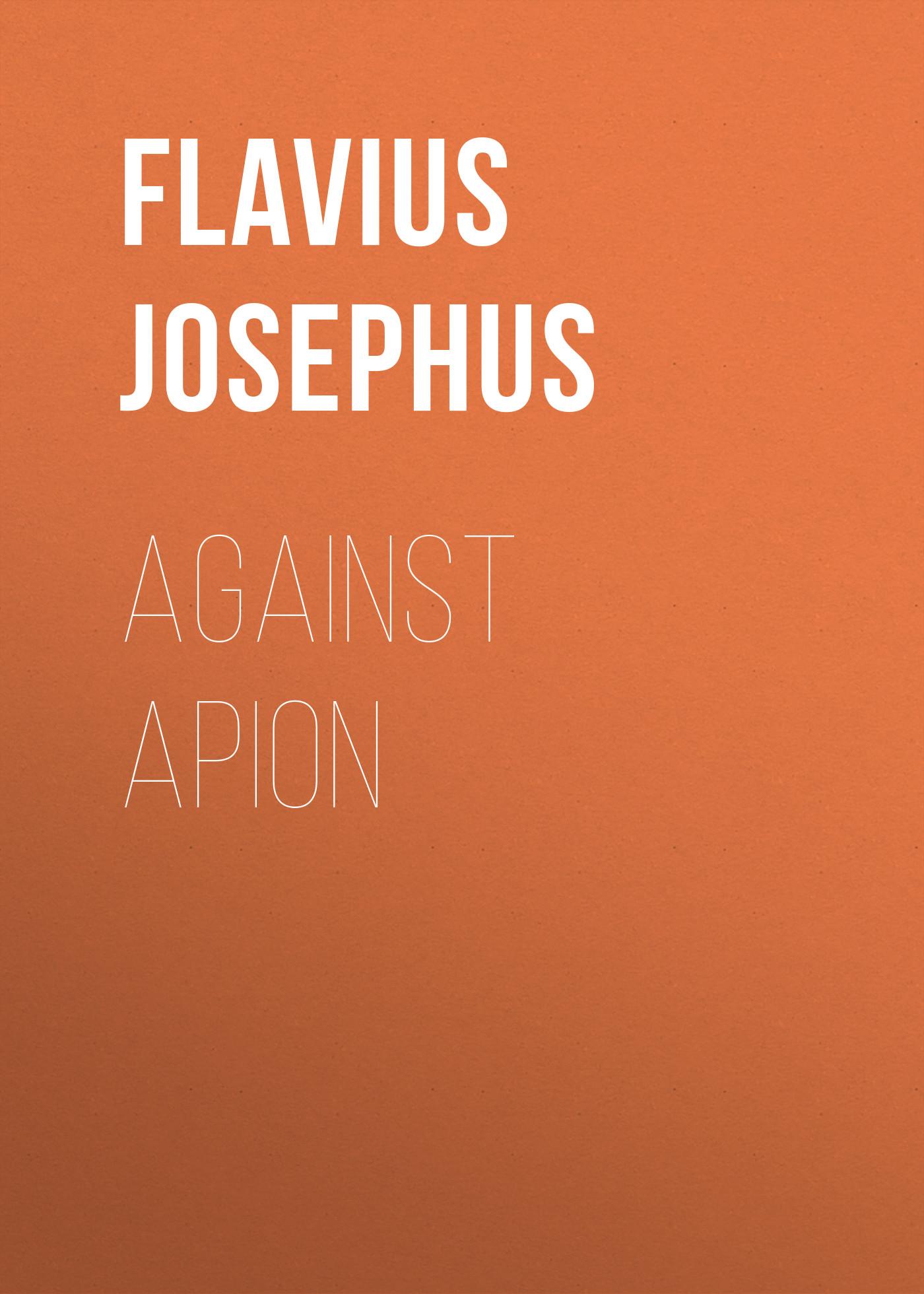 Flavius Josephus Against Apion norman bentwich josephus