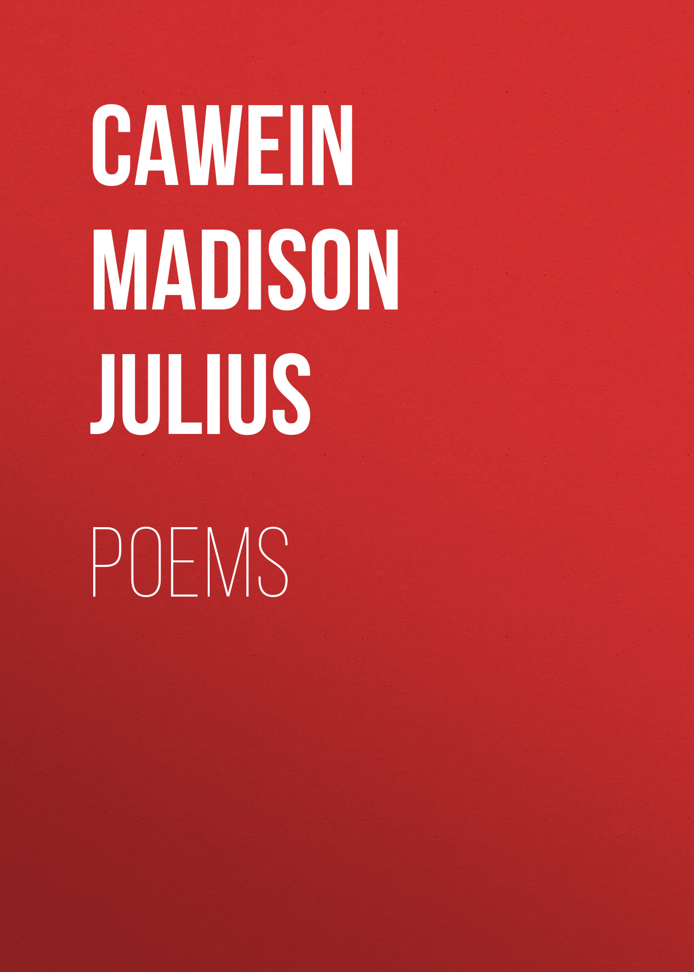 Cawein Madison Julius Poems julius petersen die ebene trigonometrie