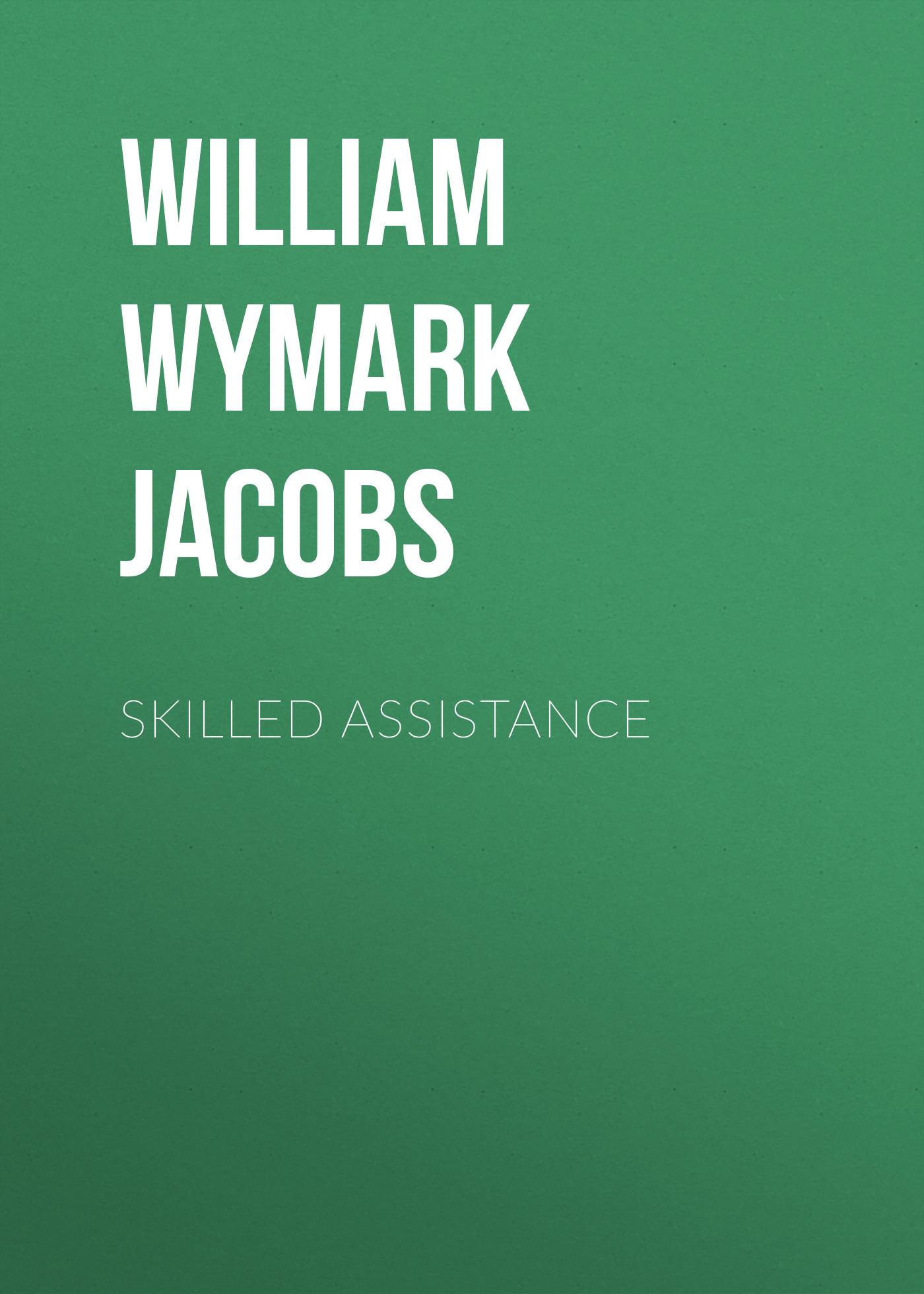 Skilled Assistance