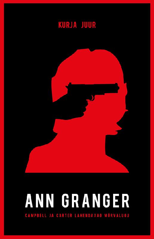Ann Granger Kurja juur ann granger sopp saast ja surnud