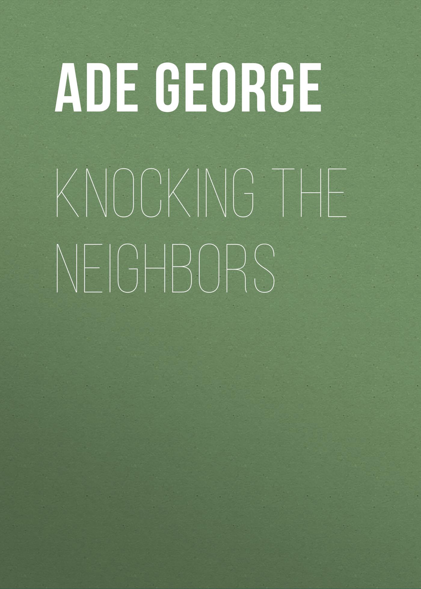 Ade George Knocking the Neighbors ade 2018 hardwell