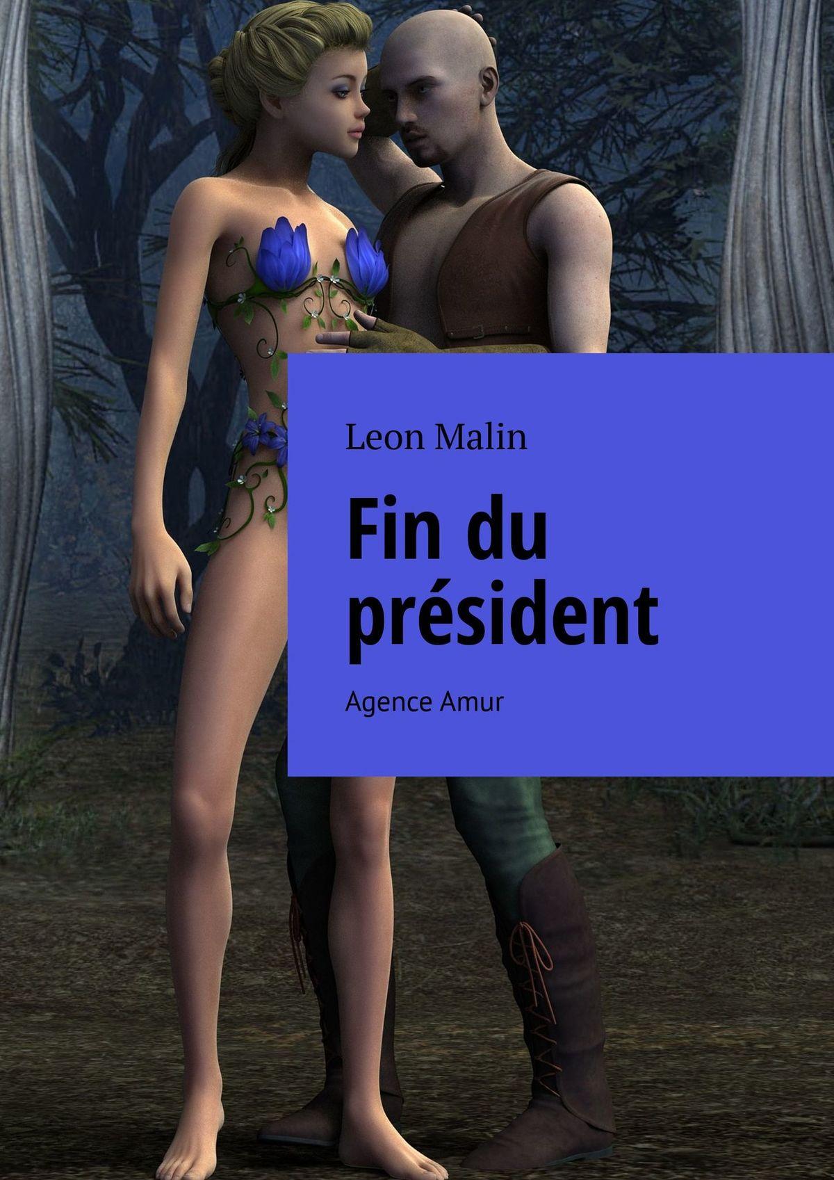 Leon Malin Fin du président. Agence Amur