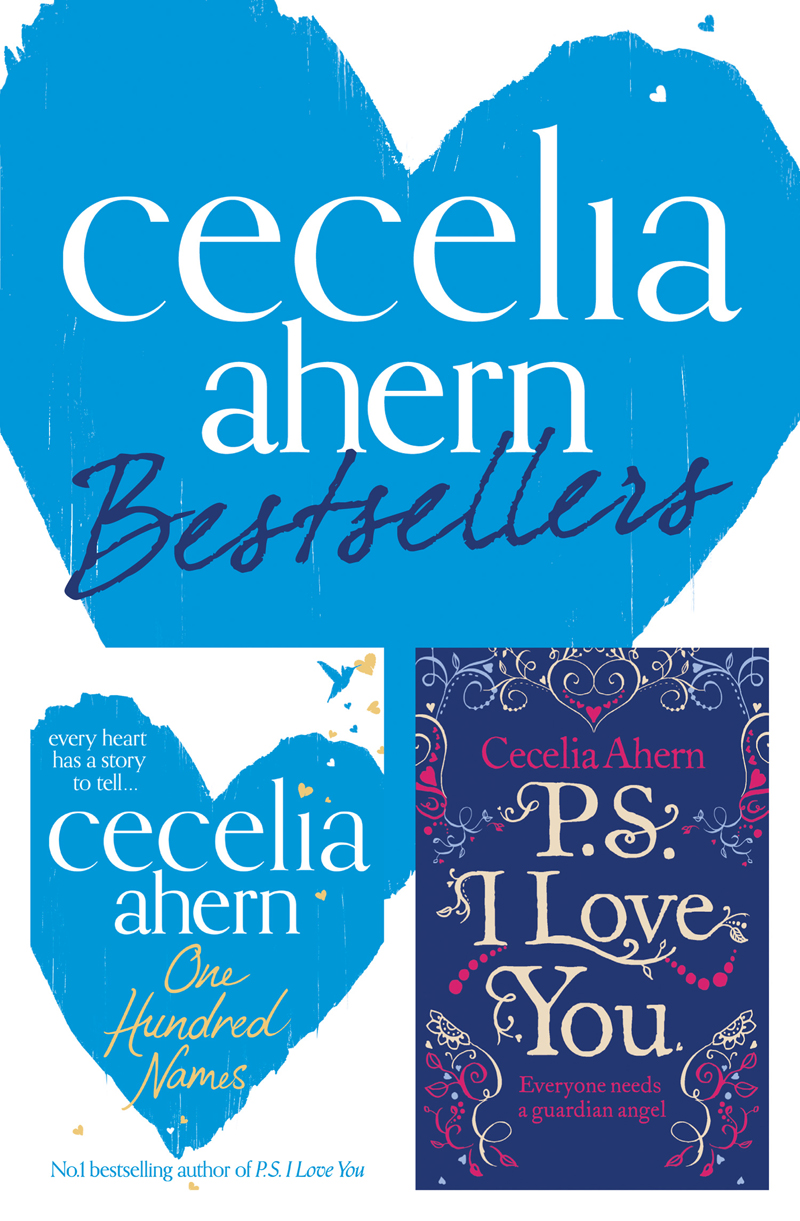 Cecelia Ahern Cecelia Ahern 2-Book Bestsellers Collection: One Hundred Names, PS I Love You