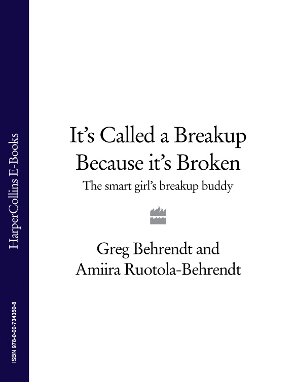 Greg Behrendt It's Called a Breakup Because It's Broken: The Smart Girl's Breakup Buddy greg behrendt it's called a breakup because it's broken the smart girl's breakup buddy