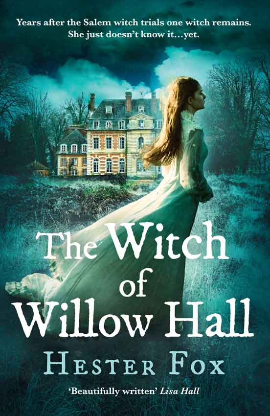 где купить Hester Fox The Witch Of Willow Hall: A spellbinding historical fiction debut perfect for fans of Chilling Adventures of Sabrina по лучшей цене