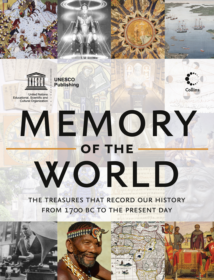 UNESCO Memory of the World: The treasures that record our history from 1700 BC to the present day hegel the end of history and the future