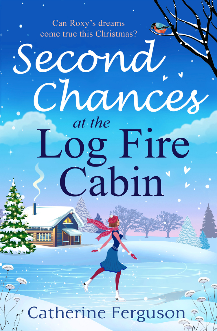 Catherine Ferguson Second Chances at the Log Fire Cabin: A Christmas holiday romance for 2018 from the ebook bestseller mac at work