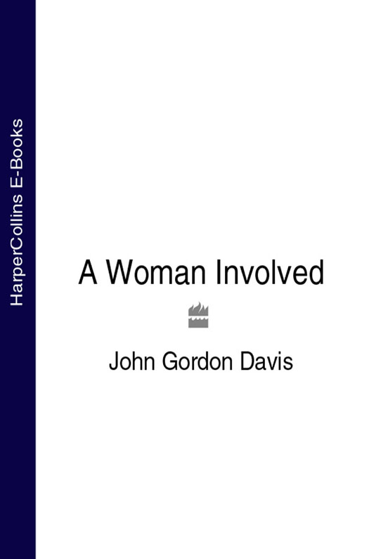 John Davis Gordon A Woman Involved