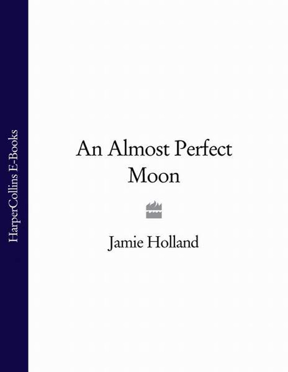 Jamie Holland An Almost Perfect Moon jamie lawson jamie lawson happy accidents