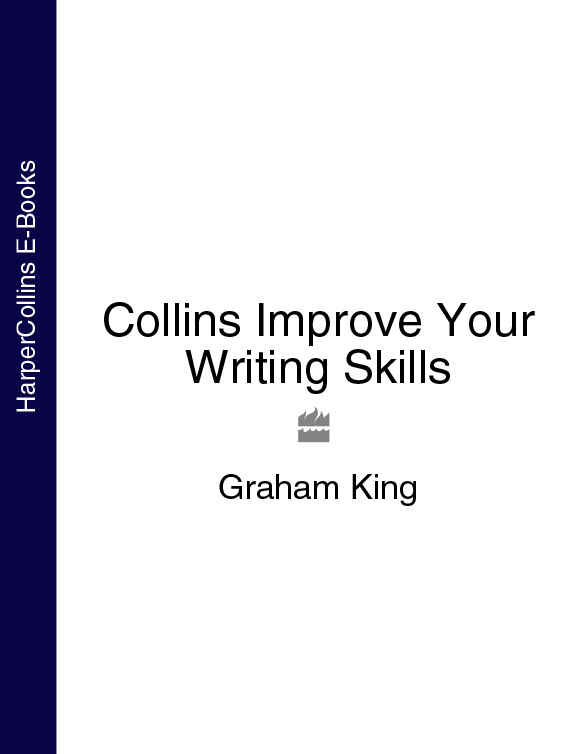 Graham King Collins Improve Your Writing Skills collins essential chinese dictionary