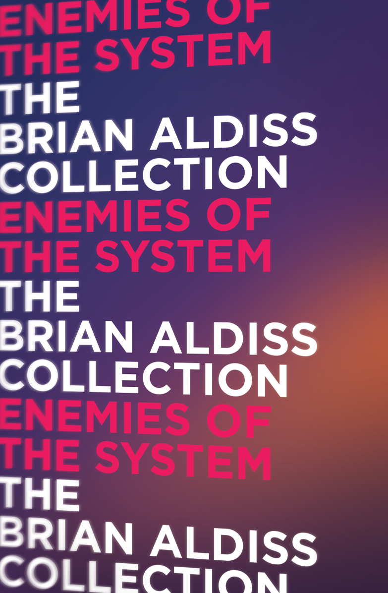 Brian Aldiss Enemies of the System aldiss barefoot in the head