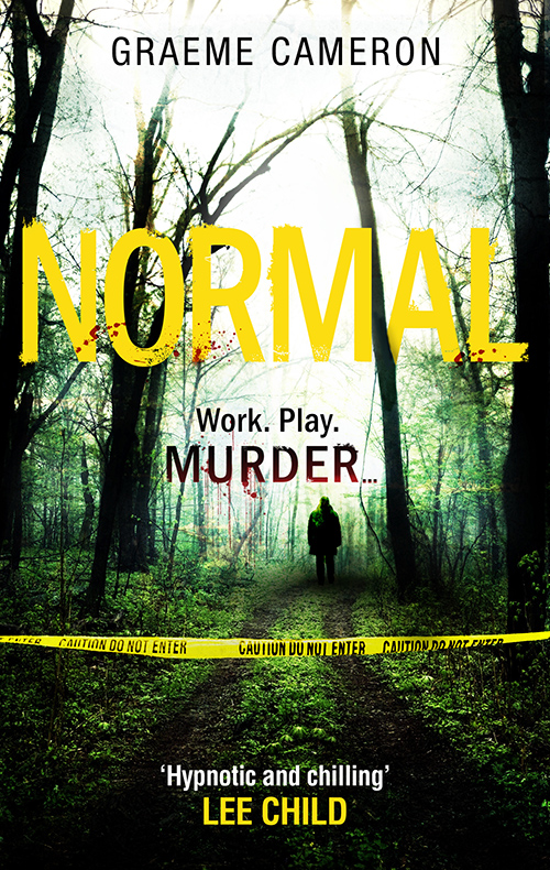 Graeme Cameron Normal: The Most Original Thriller Of The Year