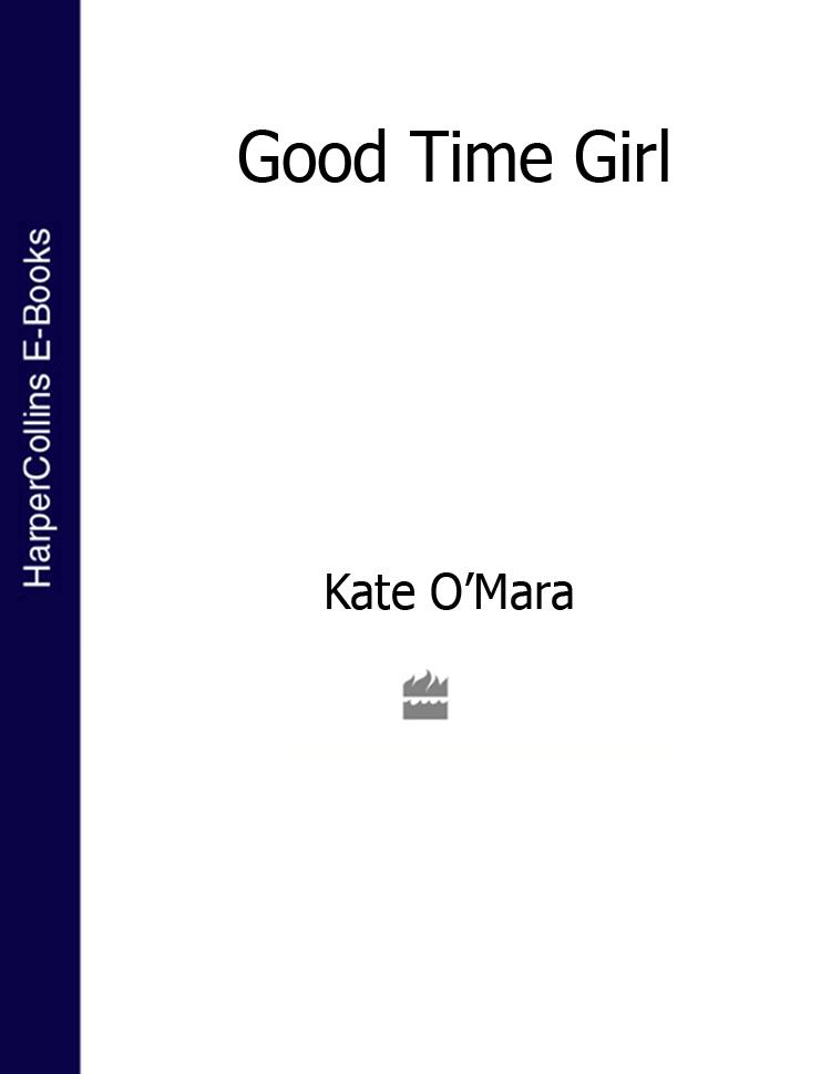 Kate O'Mara Good Time Girl egil alexander moen lundberg the popular chinese soap opera struggle