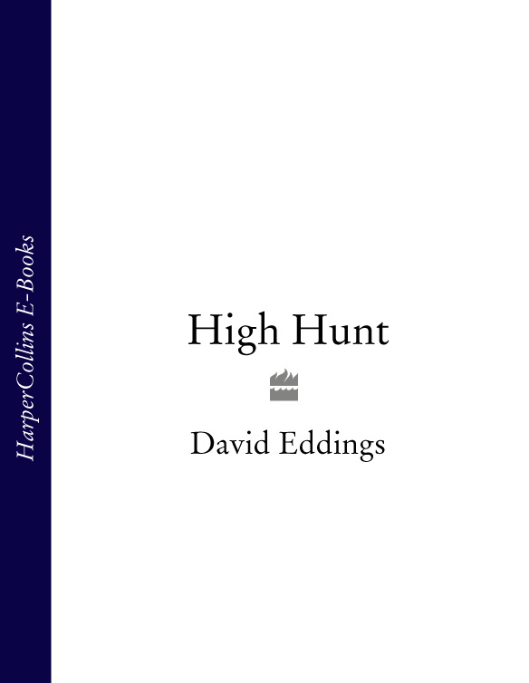 David Eddings High Hunt david eddings high hunt