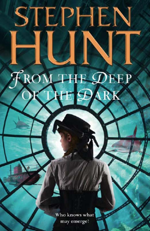 Stephen Hunt From the Deep of the Dark angela hunt the elevator