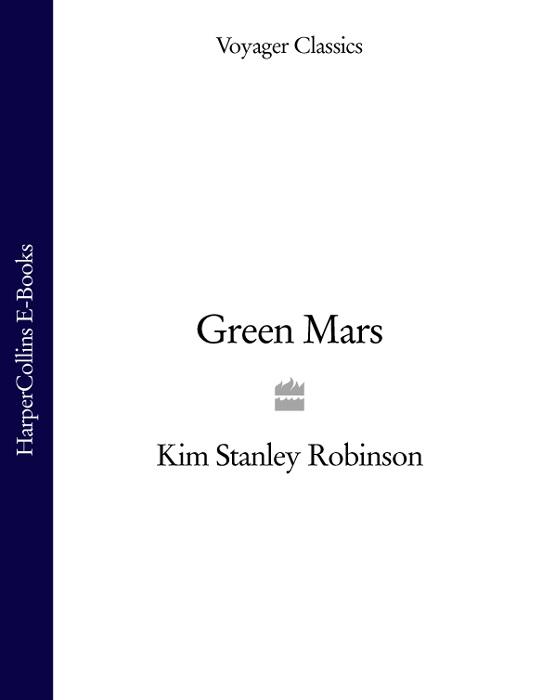 Kim Stanley Robinson Green Mars kim stanley robinson green mars