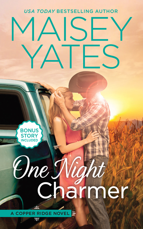 Maisey Yates One Night Charmer the charmer