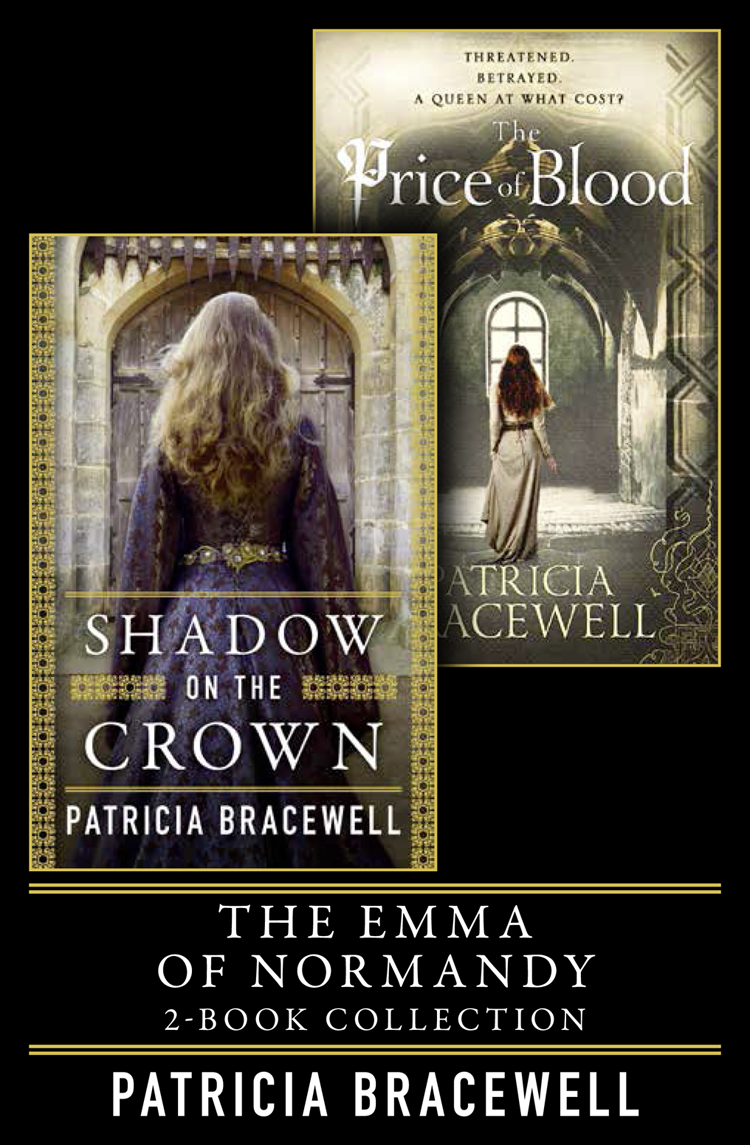 Patricia Bracewell The Emma of Normandy 2-book Collection: Shadow on the Crown and The Price of Blood sunstart on the beach book 2