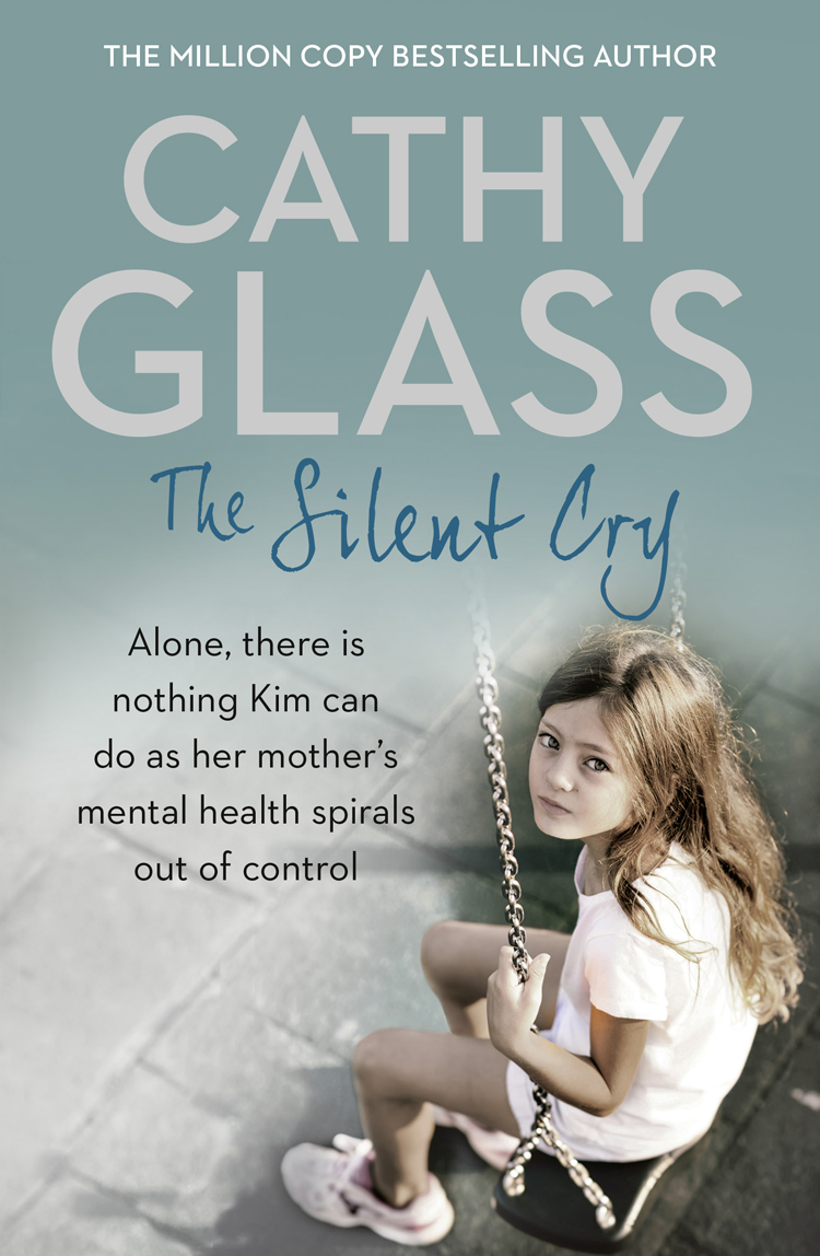 Cathy Glass The Silent Cry: There is little Kim can do as her mother's mental health spirals out of control out there omega edition цифровая версия