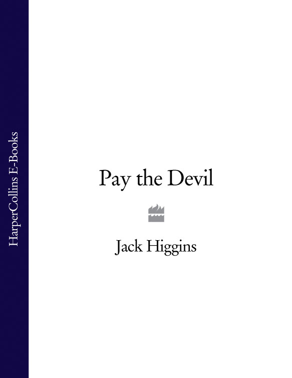 Jack Higgins Pay the Devil hooey higgins and the tremendous trousers