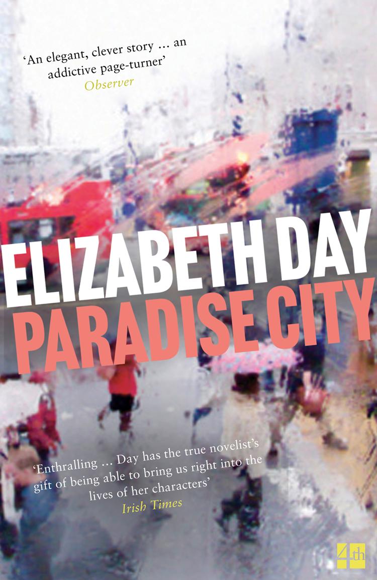Elizabeth Day Paradise City paradise city
