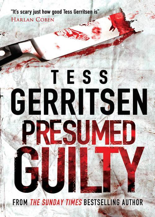 Тесс Герритсен Presumed Guilty miranda lee a man for the night