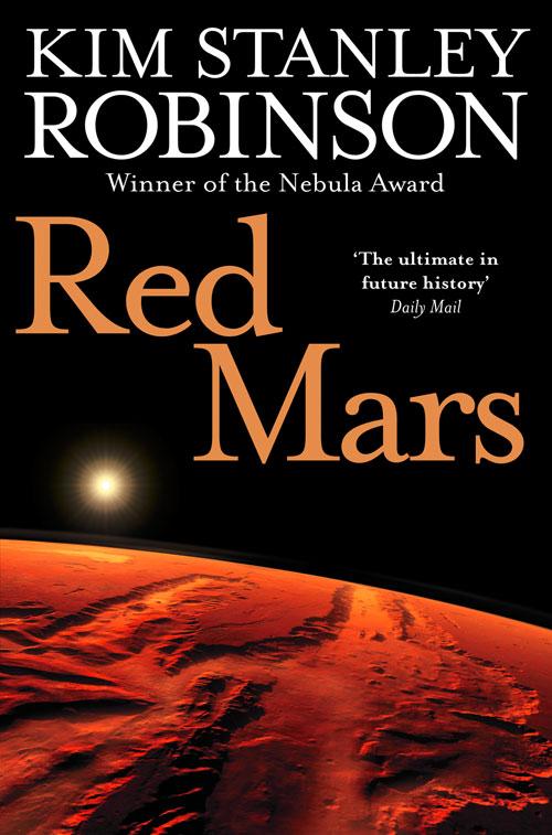 Kim Stanley Robinson Red Mars kim stanley robinson green mars
