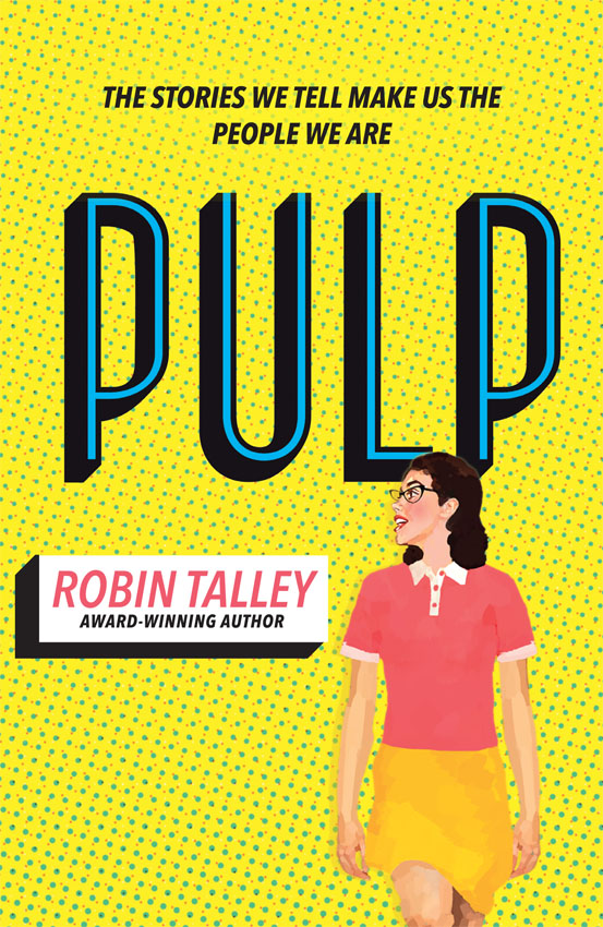 Robin Talley Pulp: the must read inspiring LGBT novel from the award winning author Robin Talley john talley a s10