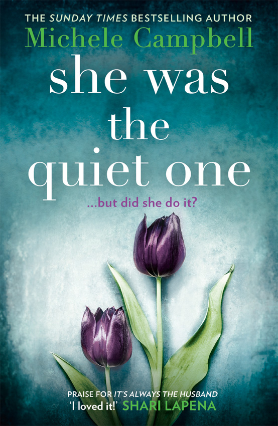 Michele Campbell She Was the Quiet One the quiet game