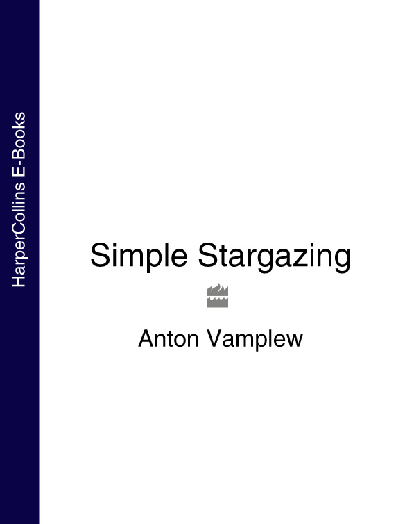 Anton Vamplew Simple Stargazing steve owens stargazing for dummies