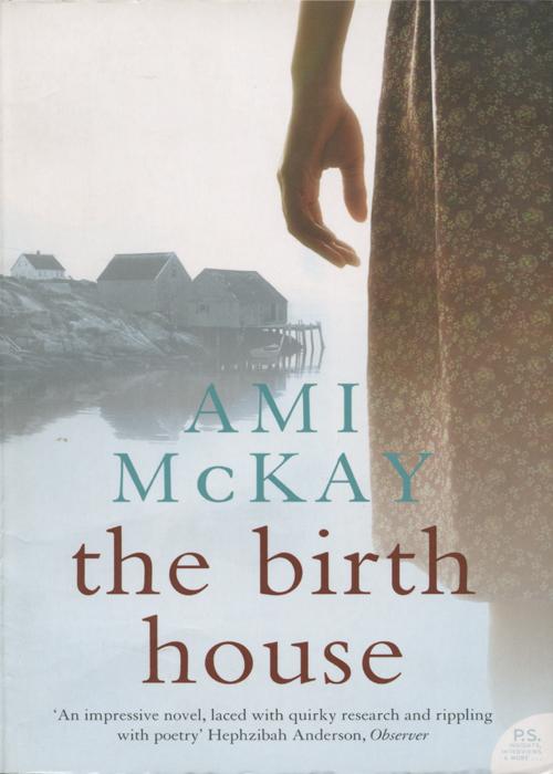 Ami McKay The Birth House emily mckay lyg iš filmo