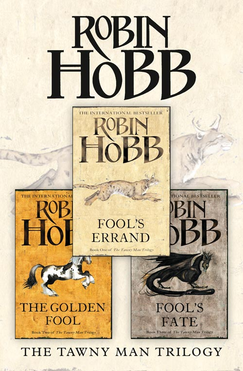 Робин Хобб The Complete Tawny Man Trilogy: Fool's Errand, The Golden Fool, Fool's Fate hobb r assassin s fate book iii of the fitz and the fool trilogy
