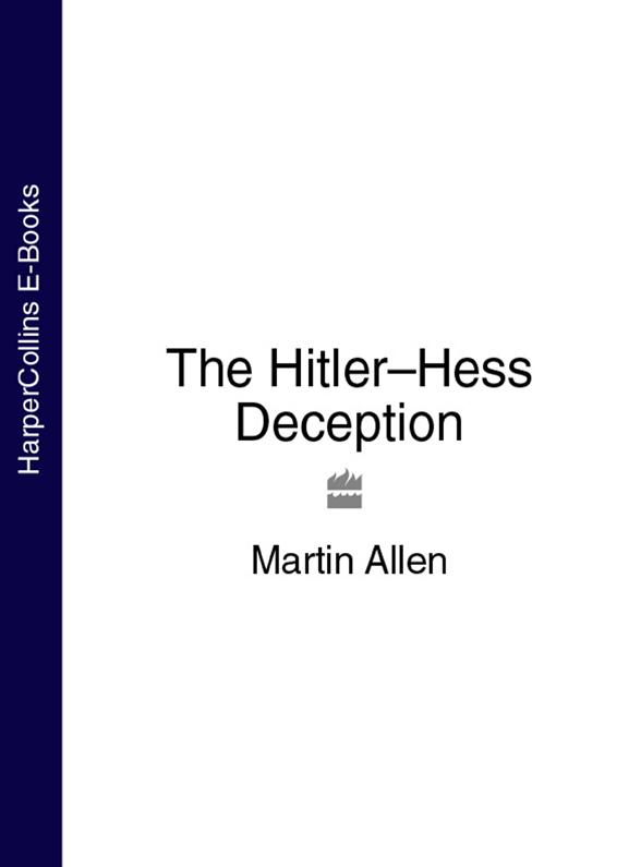 цены Martin Allen The Hitler–Hess Deception
