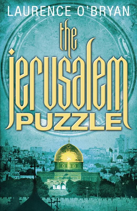 Laurence O'Bryan The Jerusalem Puzzle jerusalem commands