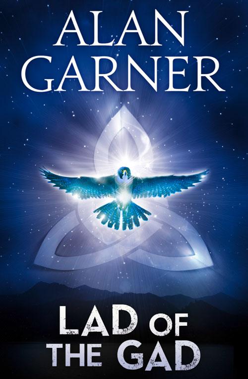 Alan Garner The Lad Of The Gad alan garfoot the master codex