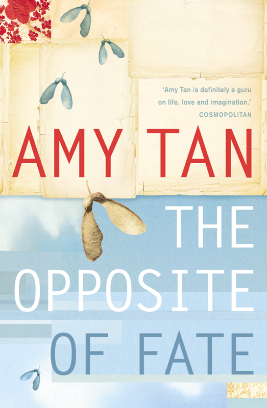 Amy Tan The Opposite of Fate twist of fate
