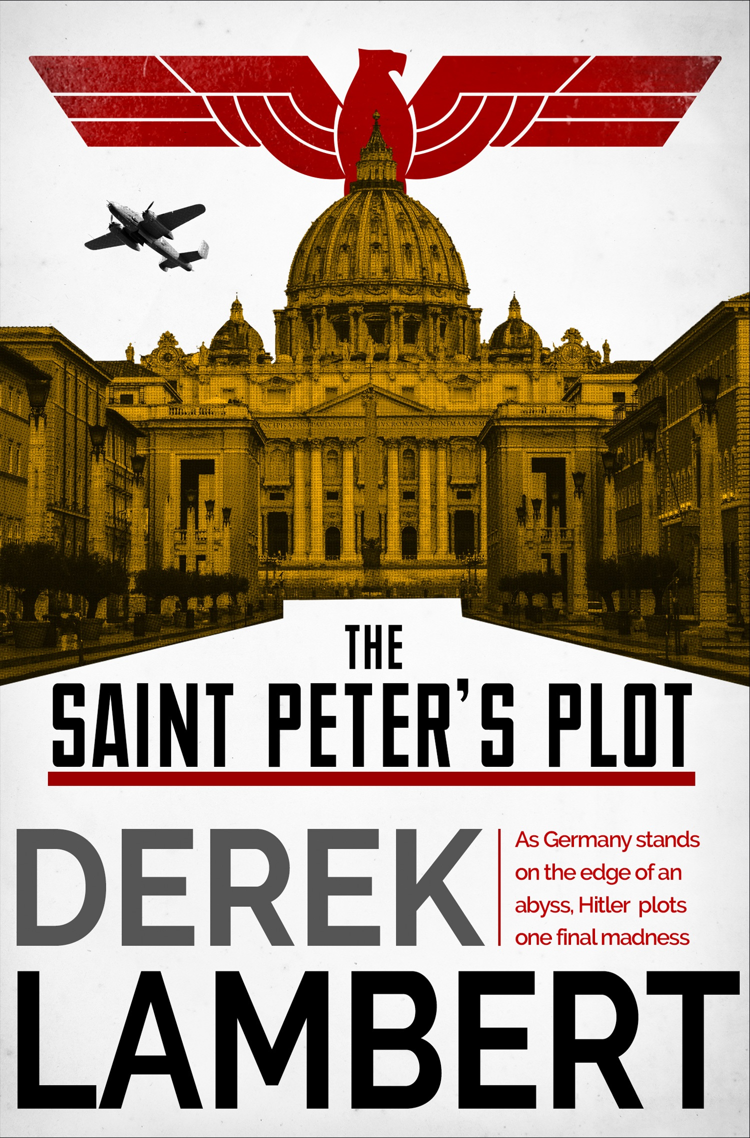 Derek Lambert The Saint Peter's Plot derek lambert the judas code