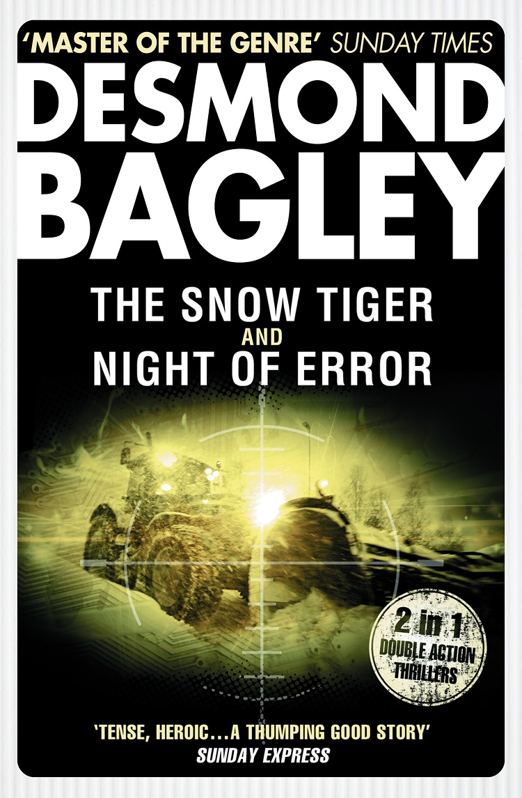 Desmond Bagley The Snow Tiger / Night of Error