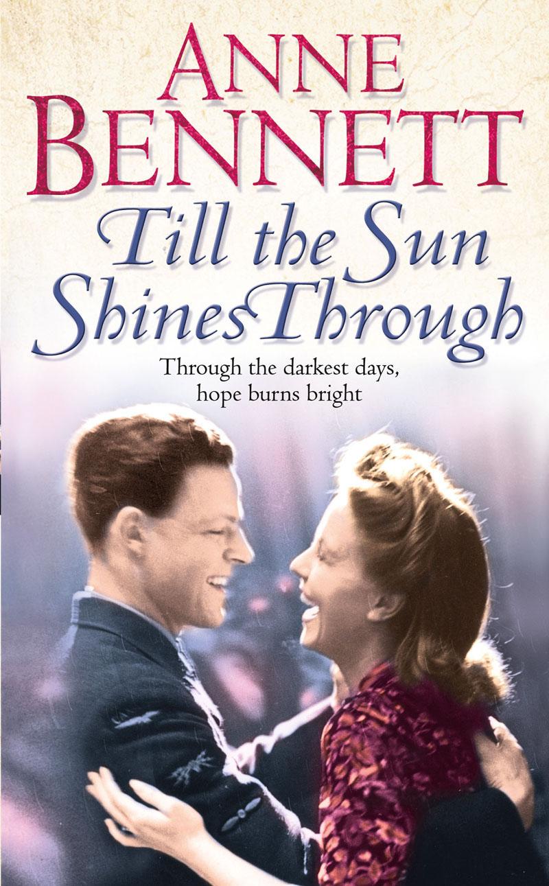 Anne Bennett Till the Sun Shines Through цена
