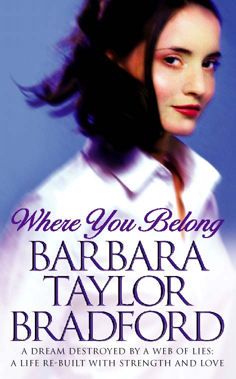 Barbara Taylor Bradford Where You Belong barbara taylor bradford angel